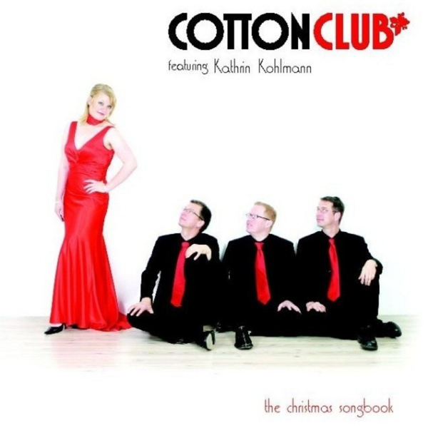"CD - Cotton Club featuring Kathrin Kohlmann - ""The Christmas Songbook"""
